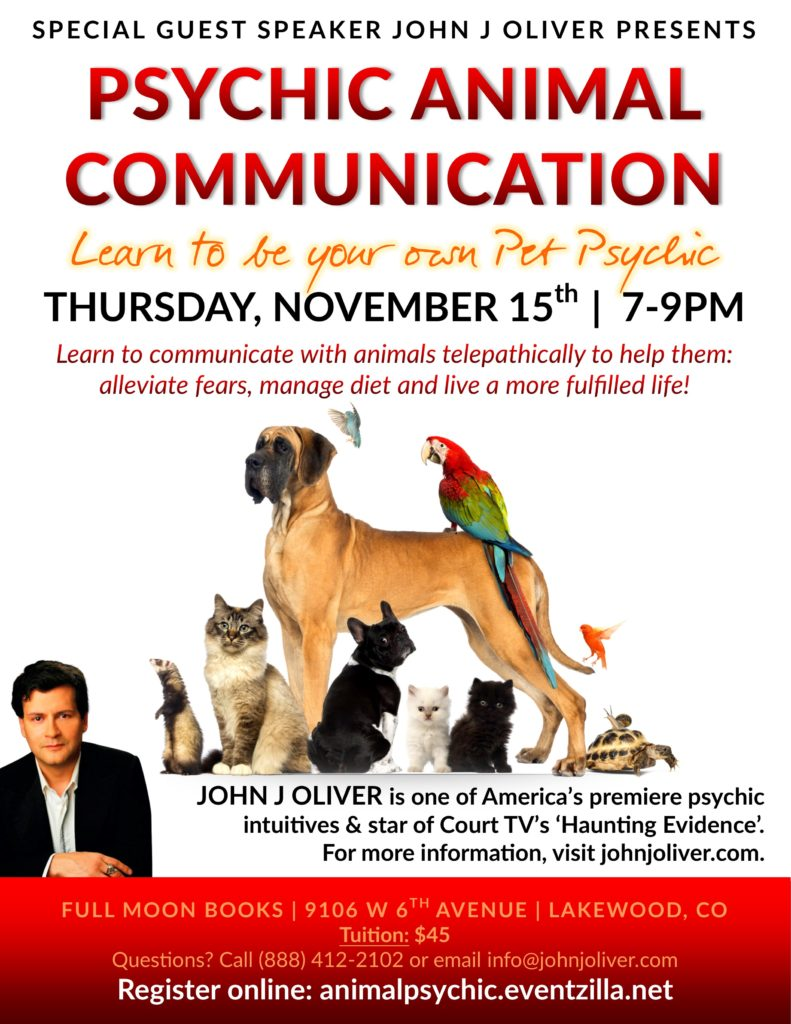 Psychic Animal Communication with John J Oliver @ Full Moon Books | Lakewood, CO | Lakewood | Colorado | United States