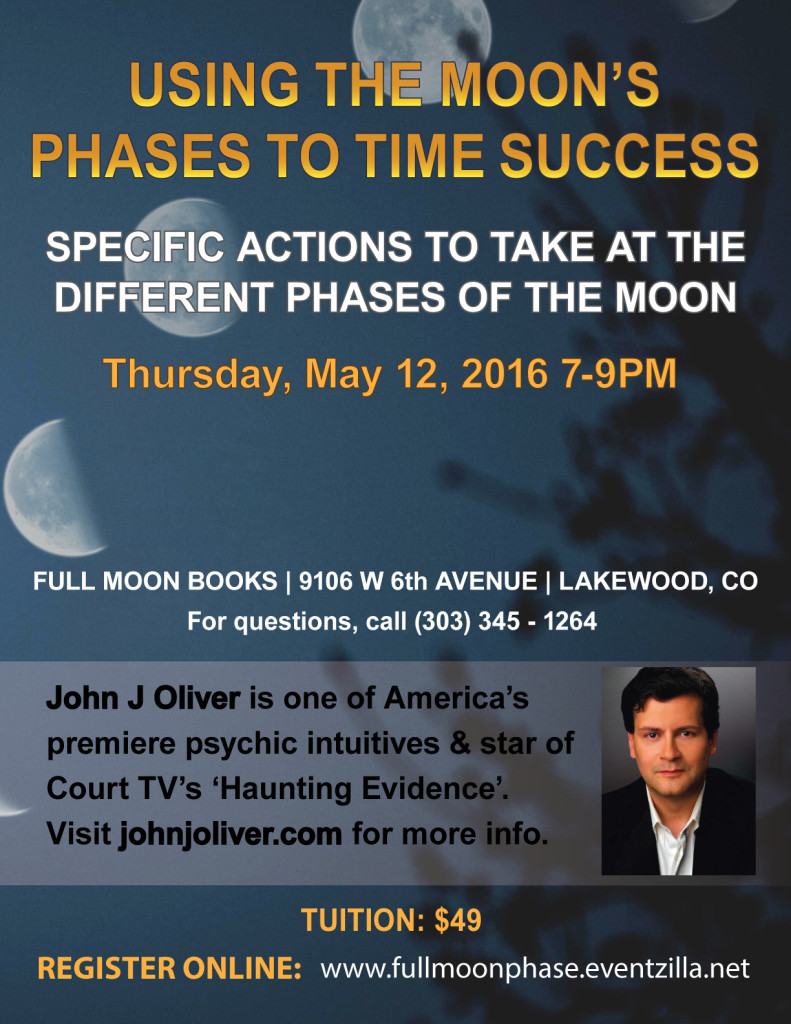 Using the Moon's Phases to Time Success with John J Oliver @ Full Moon Books | Lakewood, CO | Lakewood | Colorado | United States