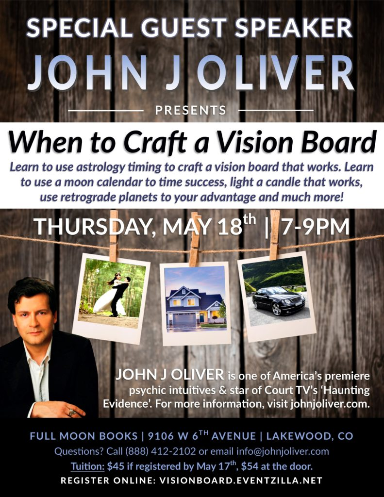 When to Craft a Vision Board with John J Oliver | Lakewood, Colorado @ Full Moon Books | Lakewood, CO | Lakewood | Colorado | United States