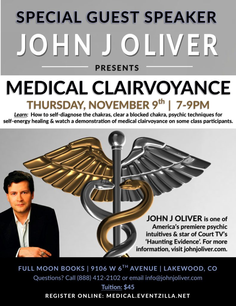 Medical Clairvoyance with John J Oliver @ Full Moon Books | Lakewood, CO