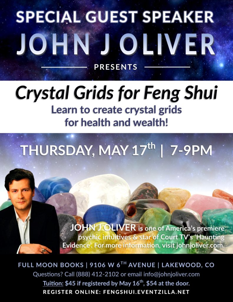 Crystal Grids for Feng Shui with John J Oliver | Full Moon Books - Denver, CO @ Full Moon Books | Lakewood | Colorado | United States