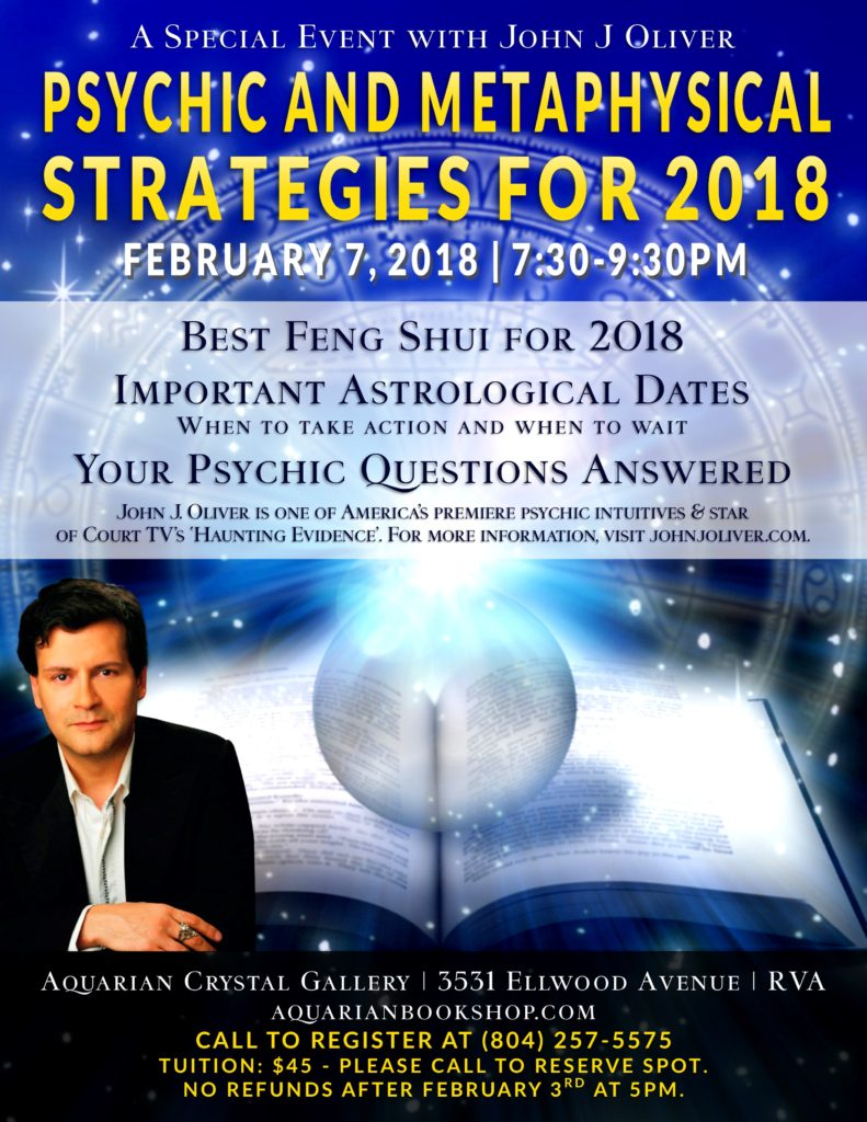 Psychic & Metaphysical Strategies for 2018 with John J Oliver @ Aquarian Crystal Gallery | Richmond | Virginia | United States