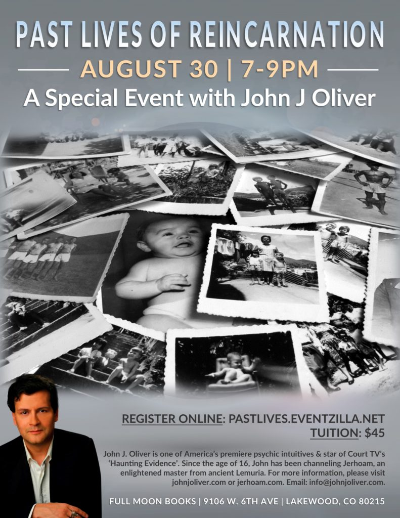 Past Lives of Reincarnation with John J Oliver @ Full Moon Books