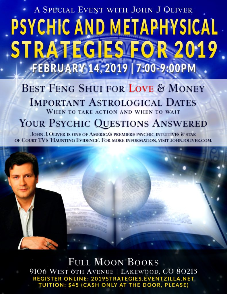 Psychic Strategies for 2019: Feng Shui for Love & Money with John J Oliver @ Full Moon Books
