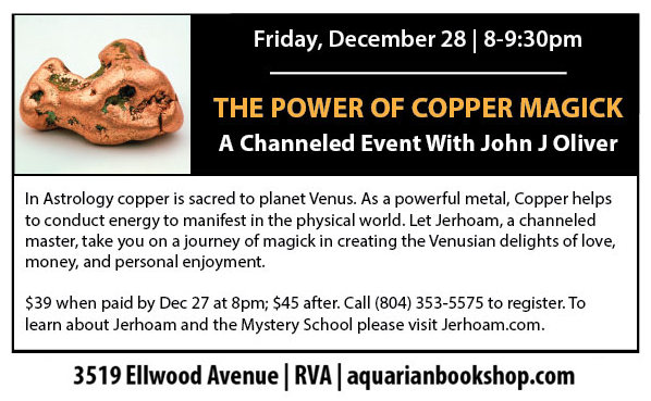 The Power of Copper Magick - A Channeled Evening with John J Oliver @ Aquarian Bookshop | Richmond | Virginia | United States