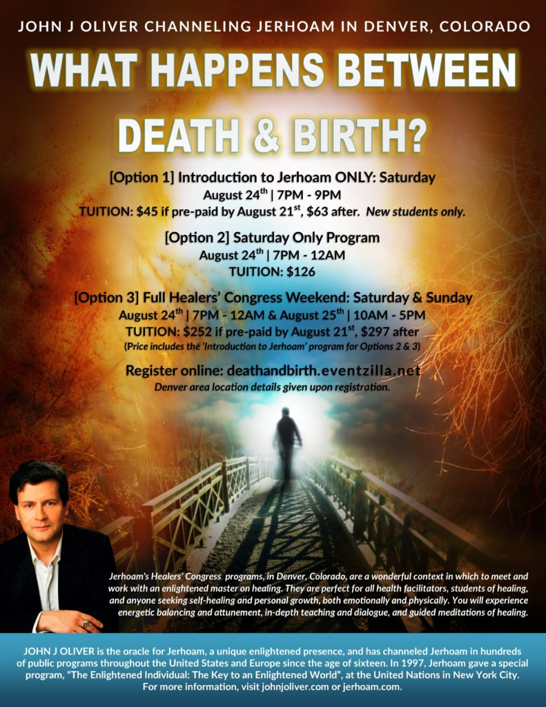 A Special Channeling Event with John J Oliver:  What Happens Between Death & Birth?