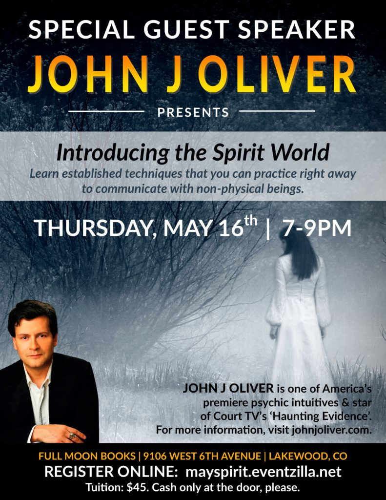 A Special Event with John J Oliver: Introducing the Spirit World @ Full Moon Books
