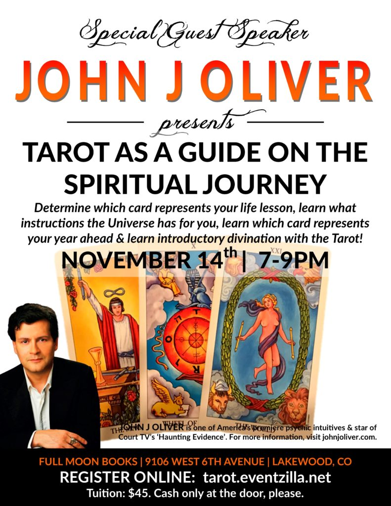 A Special Event with John J Oliver at Full Moon Books: Tarot as a Guide on the Spiritual Journey @ Full Moon Books