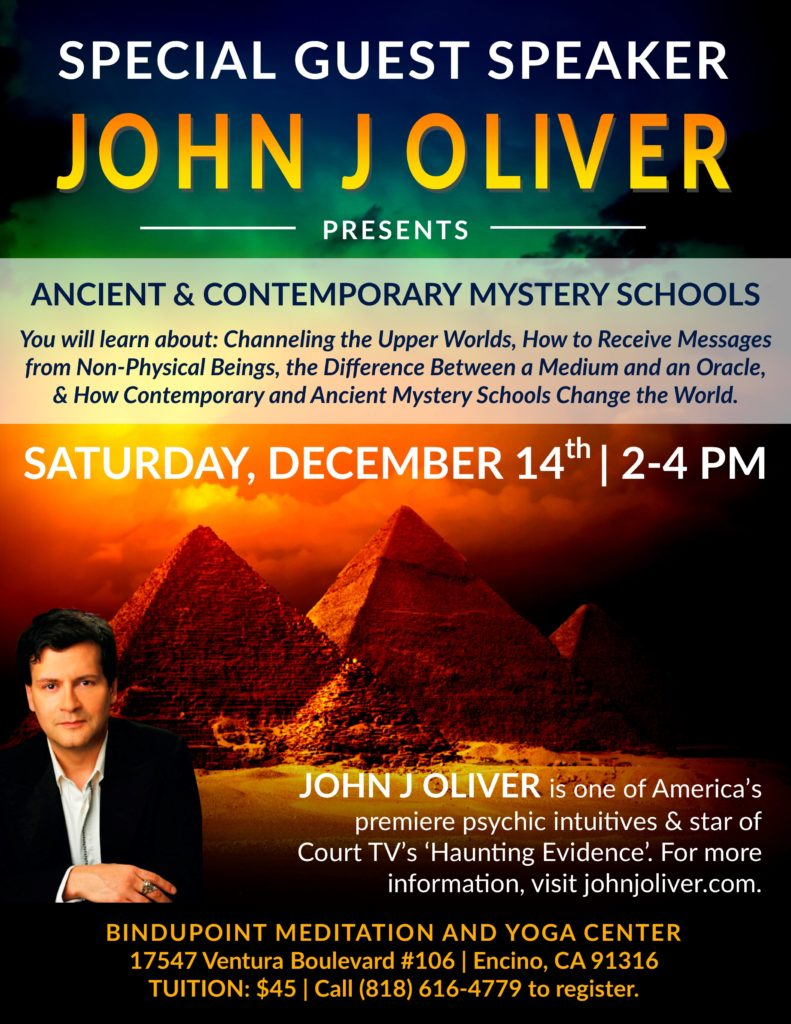 Ancient and Contemporary Mystery Schools with John J Oliver @ Bindupoint Meditation & Yoga Center