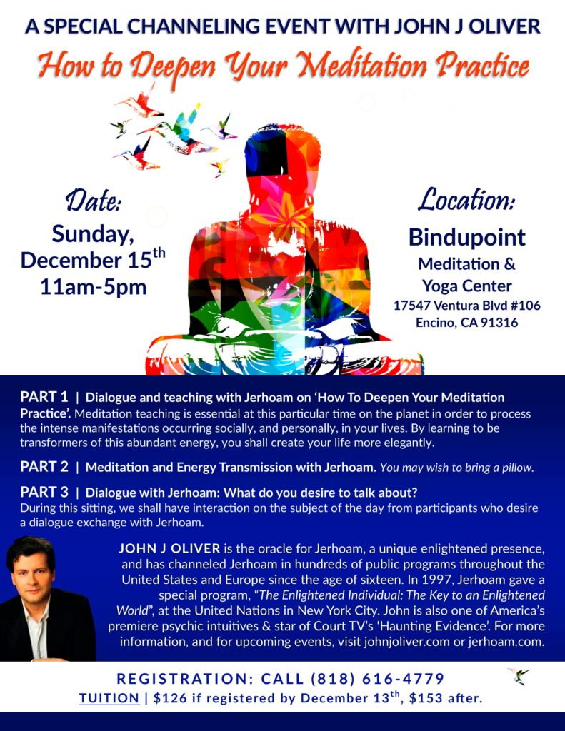 How to Deepen Your Meditation with John J Oliver @ Bindupoint Meditation & Yoga center